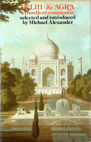 Image for Delhi and Agra: A Traveller's Companion
