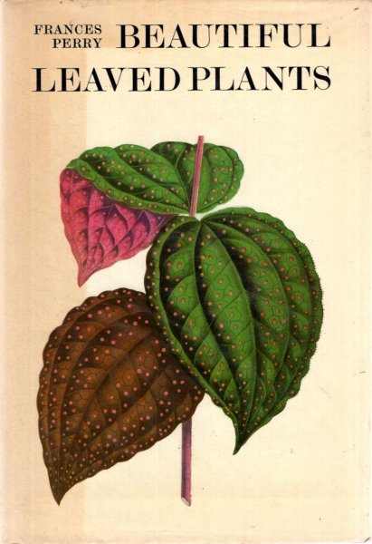 Image for Beautiful Leaved Plants with a note on Benjamin Fawcett