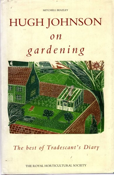 Image for Hugh Johnson on Gardening - the best of Tradescant's Diary
