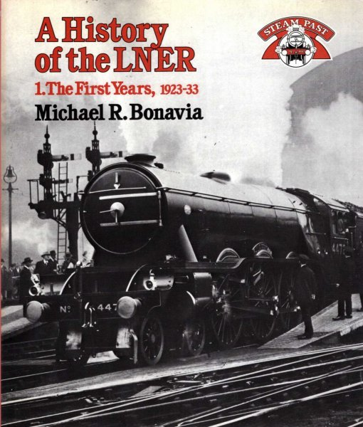 Image for A History of the LNER : Volume 1 The Early Years 1923 - 33