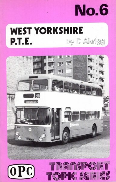 Image for West Yorkshire P.T.E. (Transport topic series)