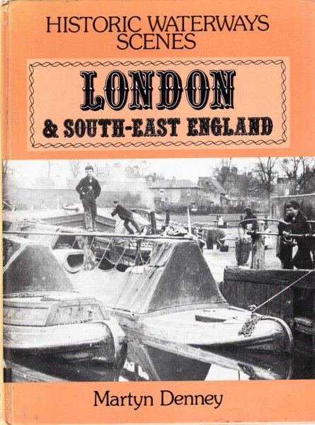 Image for London and South-east England (Historic Waterways Scenes)