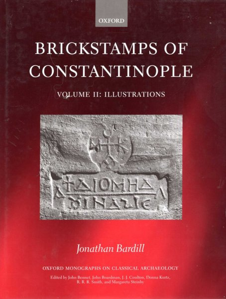 Image for Brickstamps of Constantinople, Volume II : Illustrations