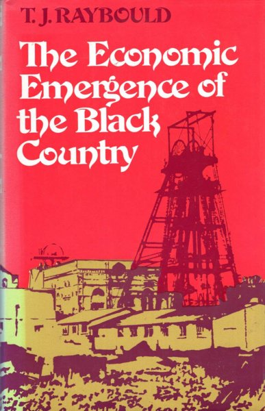 Image for The Economic Emergence of the Black Country : A Study of the Dudley Estate