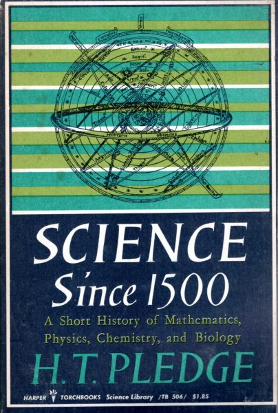 Image for Science since 1500, a short history of mathematics, physics, chemistry and biology