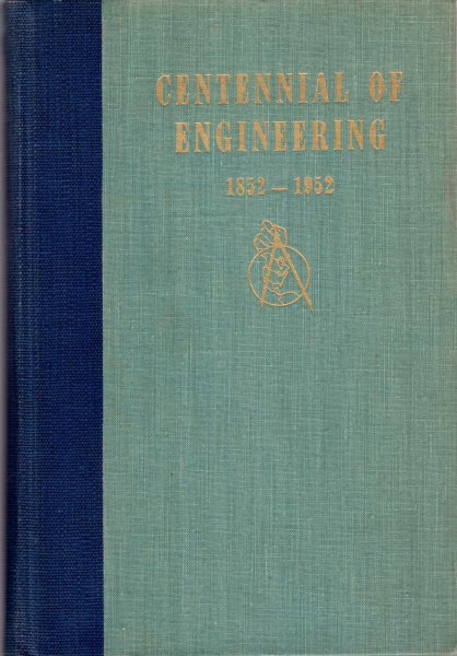 Image for Centennial of Engineering History and Proceedings of Symposia 1852-1952
