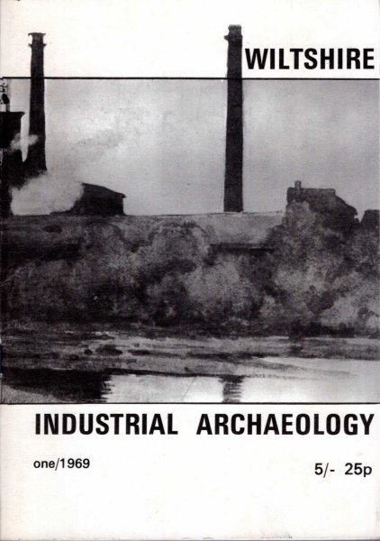 Image for Wiltshire Industrial Archaeology : One 1969