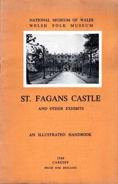 Image for St Fagan's Castle and Other Exhibits, an illustrated handbook