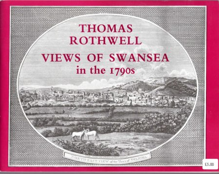 Image for Thomas Rothwell : Views of Swansea in the 1790s