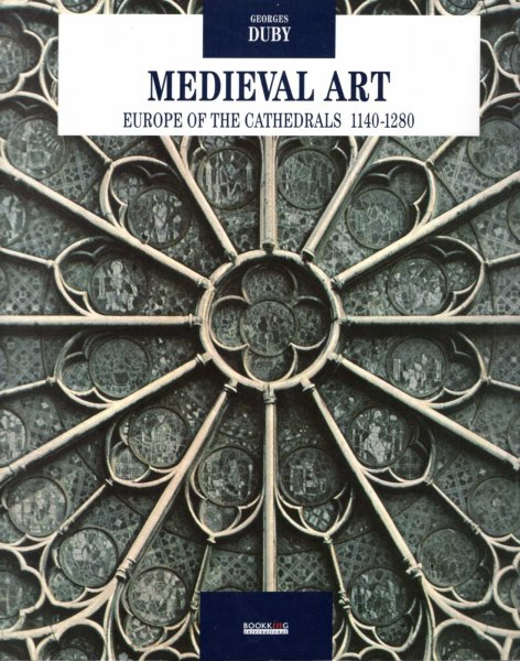 Image for Medieval Art : Europe of the Cathedrals