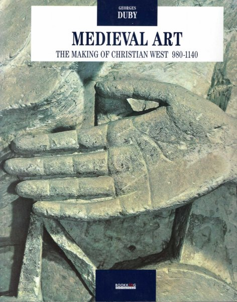 Image for Medieval Art: The Making of the Christian West 980-1140 I