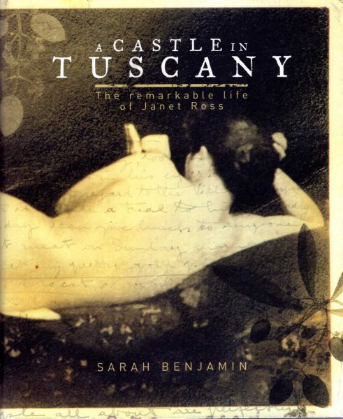 Image for A Castle in Tuscany : The Remarkable Life of Janet Ross