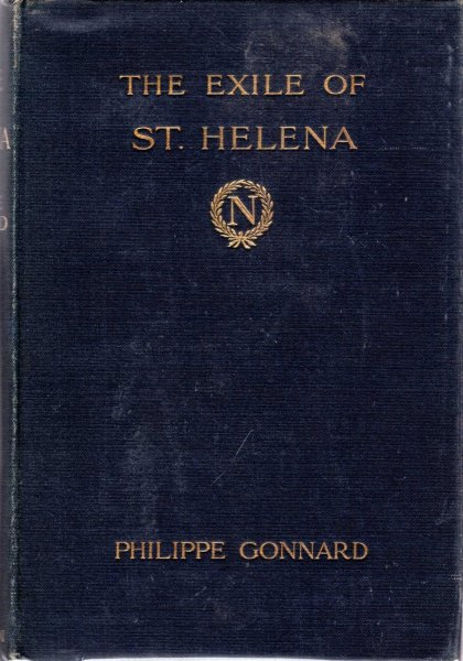 Image for The Exile of St Helena - the last phase in fact and fiction