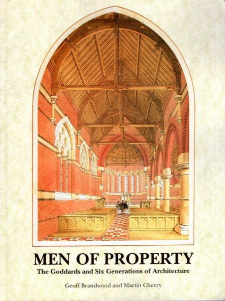 Image for Men of Property: The Goddards and Six Generations of Architecture