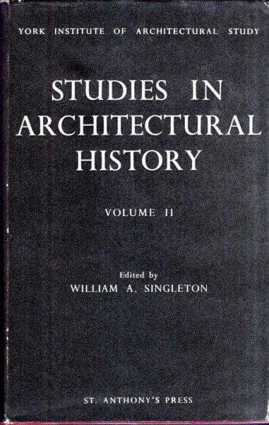 Image for Studies in Architectural History, volume II