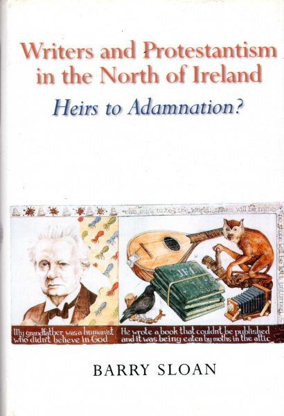 Image for Writers and Protestantism in the North of Ireland : Heirs to Adamnation