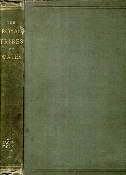 Image for The Royal Tribes of Wales ...to which is added The Fifteen Tribes of North Wales