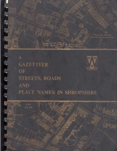 Image for A Gazetteer of Streets, Roads and Place Names in Shropshire