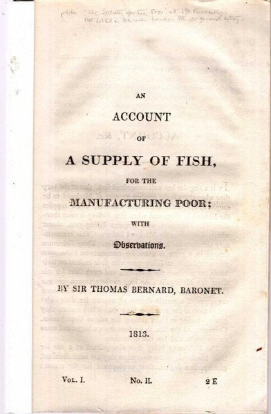 Image for An Account of the A Supply of Fish for the Manufacturing Poor with Observations [with] Fish Association First [and] Second Report....for increasing the supply and use of fish in the Metropolis
