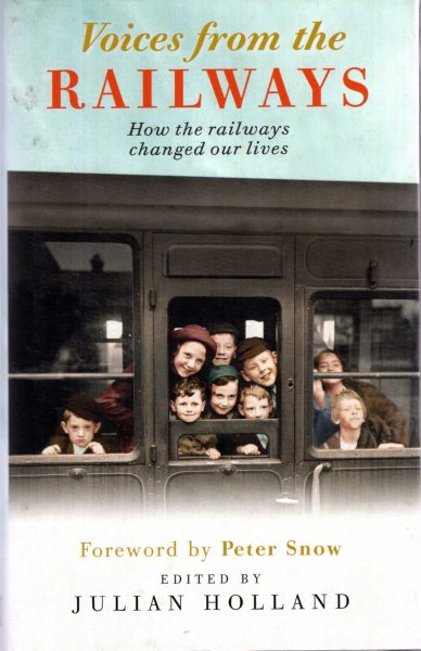 Image for Voices from the Railways : How the Railways Changed Our Lives