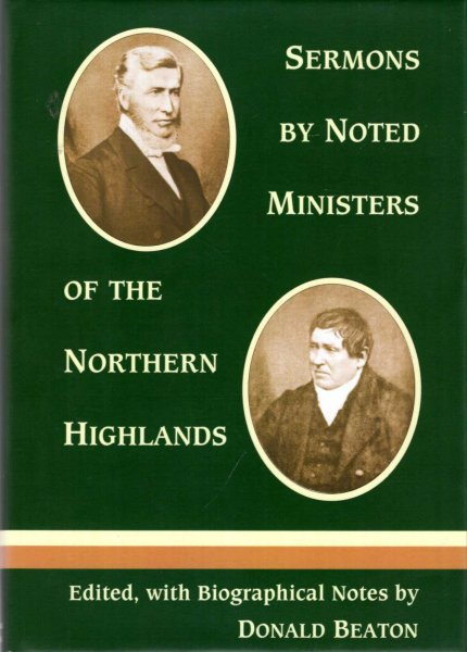 Image for Sermons By Noted Ministers of the Northern Highlands