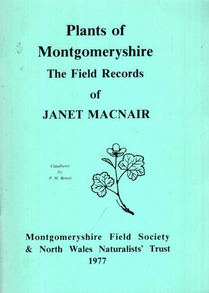 Image for Plants of Montgomeryshire - The Field Records of Janet Macnair