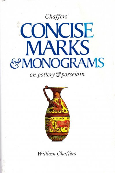 Image for Concise Marks and Monograms on Pottery and Porcelain