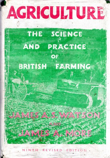 Image for Agriculture - the science and practice of British Farming