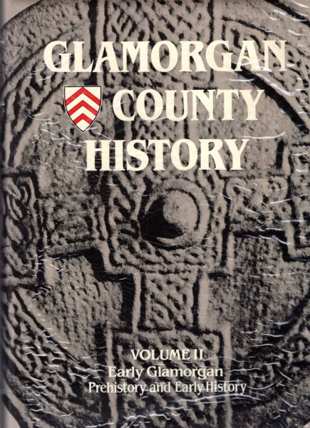 Image for Glamorgan County History volume II (2) : Early Glamorgan prehistory and early history