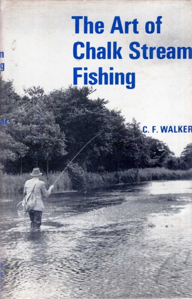 Image for The Art of Chalk Stream Fishing