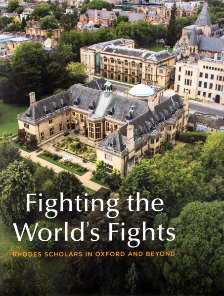 Image for Fighting the World's Fight - Rhodes Scholars in Oxford and Beyond