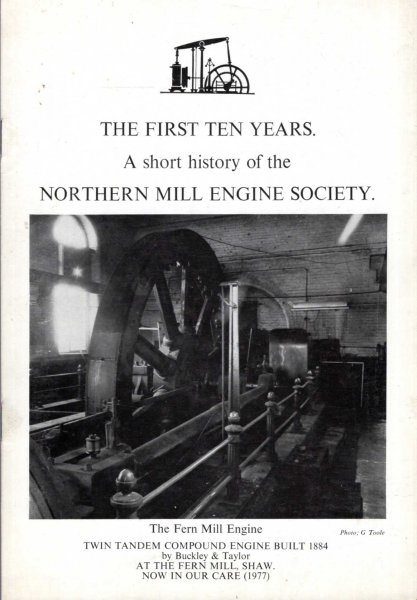 Image for The First Ten Years : A Short history of the Northern Mill Engine Society