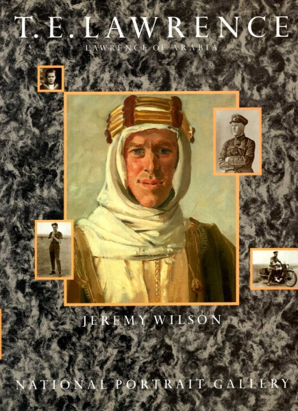 Image for T.E.Lawrence - Lawrence of Arabia : 9 December 1988 - 12 March 1989