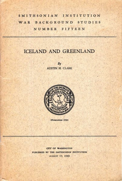 Image for Iceland and Greenland : Smithsonian Institution War Backround Studies No 15