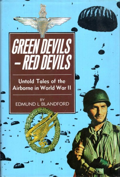 Image for Green Devils, Red Devils, untold tales of the Airborne Forces in the Second World War