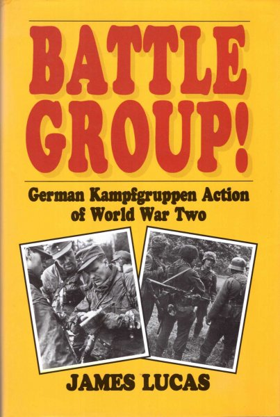 Image for Battle Group! German kampfgruppe Action of World War Two