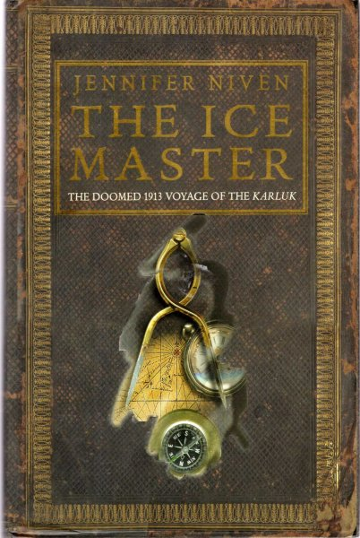 Image for The Ice Master - the doomed 1913 voyage of the Karluk