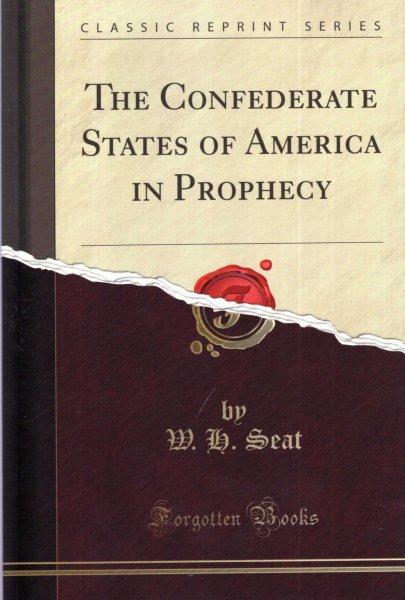 Image for The Confederate States of America in Prophecy