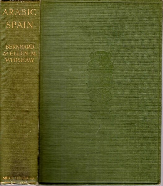 Image for Arabic Spain : sidelights on her history and art