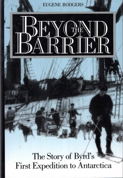 Image for Beyond the Barrier : The Story of Byrd's First Expedition to Antarctica