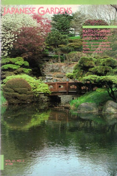 Image for Plants & Gardens : Brooklyn Botanic Garden Record : volume 41, No 3, Autumn 1985 Japanese Gardens