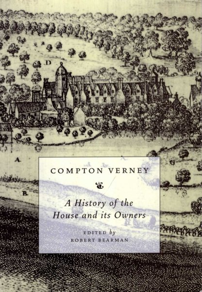 Image for Compton Verney : A History of the House and Its Owners