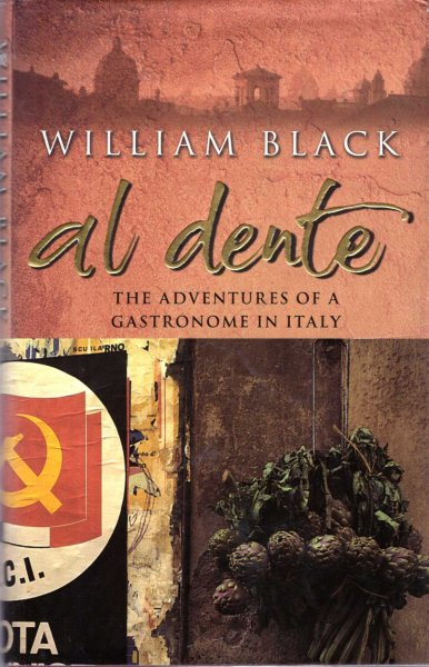 Image for Al Dente : The Adventures of a Gastronome in Italy