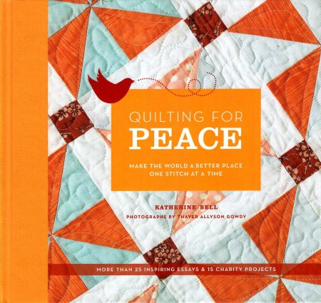 Image for Quilting for Peace : Make the World a Better Place One Stitch at a Time