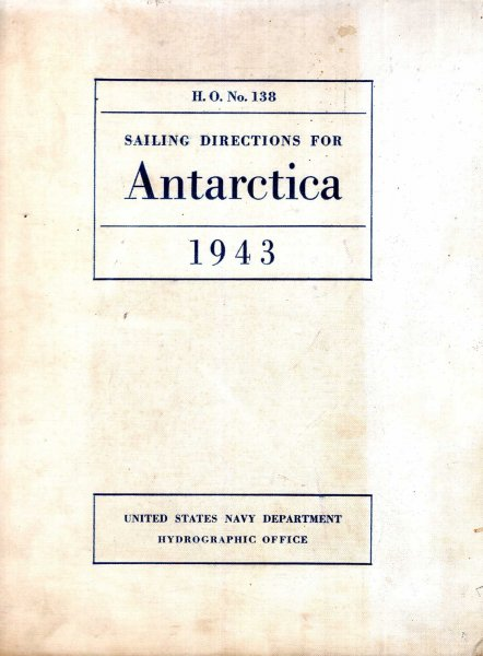 Image for Sailing Directions for Antarctica including the off-lying islands south of latitude 60 degrees