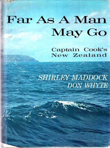 Image for Far as a Man May Go - Captain Cook's New Zealand
