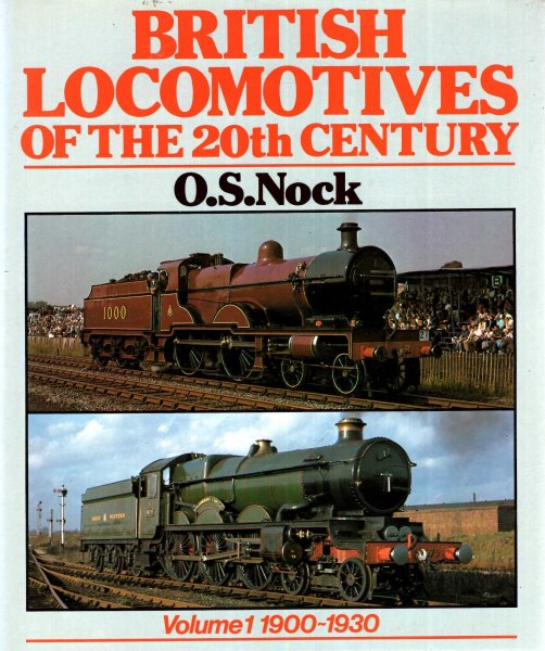 Image for British Locomotives of the 20th Century Volume 1 : 1900-1930