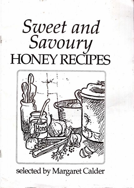 Image for Sweet and Savoury Honey Recipes