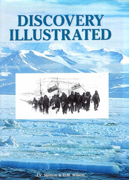 Image for Discovery Illustrated: Pictures from Captain Scott's First Antarctic Expedition