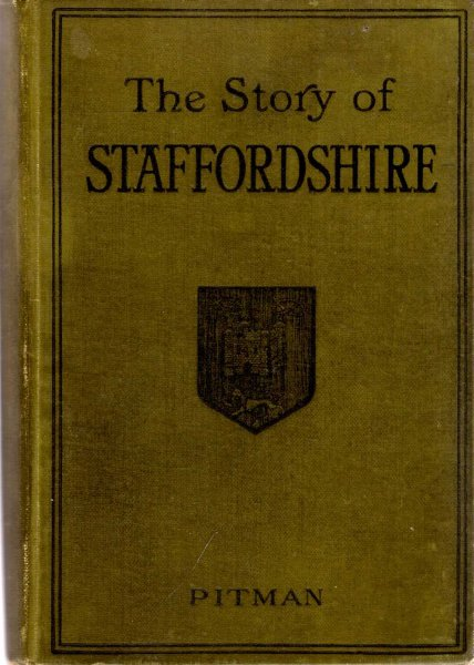 Image for The Story of Staffordshire